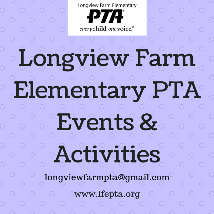 Longview FarmElementary PTAEvents & Activities